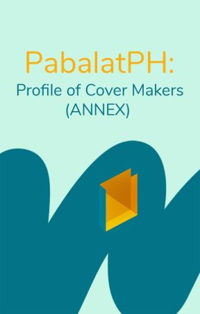 PabalatPH: Profile of Cover Makers (ANNEX) by PabalatPH