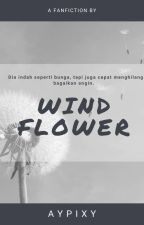WIND FLOWER [END√] by Yujumji_