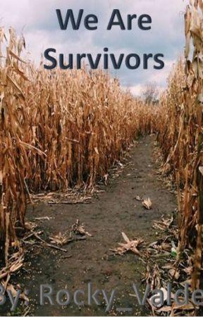 We Are Survivors by Rocky_Valdez