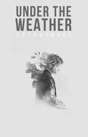 under the weather [ exo sickfic ] by astrophobe-