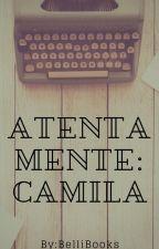 Atentamente: Camila by BelliBooks