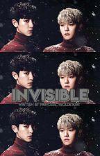 Invisible (ChanBaek) by Princess_Yeoldetort