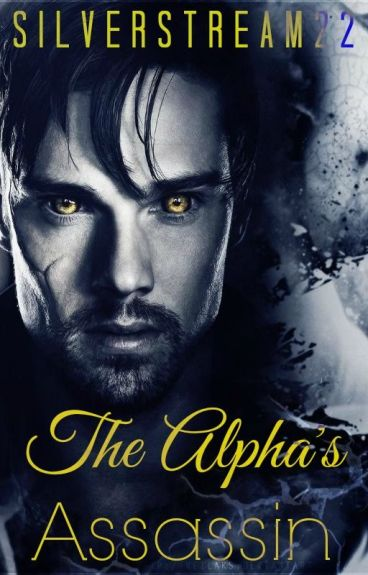 The Alpha's Assassin (DISCONTINUED)