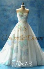 My Cinderella Dream (A short story contest by: Kadexoni) by NinaMarie13