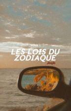 Les lois du Zodiaque by Joana_493