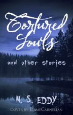 Tortured Souls and other stories by NSEddy