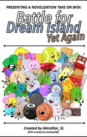Battle For Dream Island Yet Again Bfdi Novelization Bfdiya