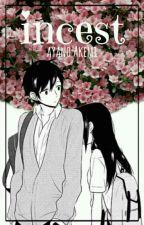 Incest by Ayano_Akemi