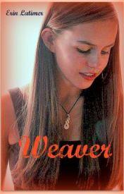 Weaver by ELatimer