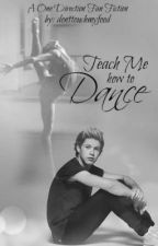 Teach Me How To Dance by donttouchmyfood