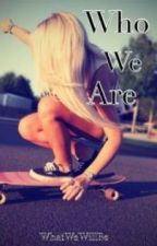 Who We Are (My little poem book) by WhatWeWillBe