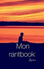 rantbook d'une fille  by sysi_leptitchaton