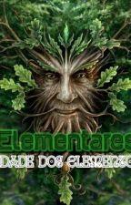 Elementares: Cidade dos Elementos(Em revisão) by a-guria