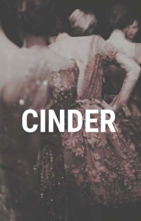 CINDER | ✔ by delicatemess