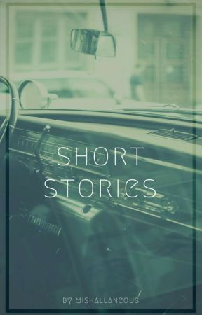 Short Stories  by mishallaneous