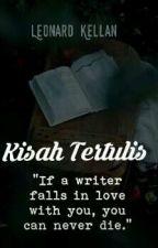 KISAH TERTULIS by LeonardKellan2