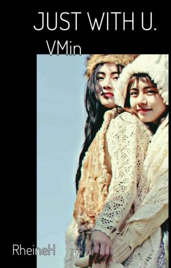JUST WITH YOU [ Vmin♡](Mpreg♡)