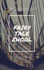 Fairy Tale Zchool (*Zodiac*) by -Fight_Like_A_Girl-
