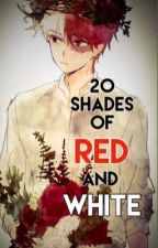 20 Shades of Red and White by Hatekolifeko12