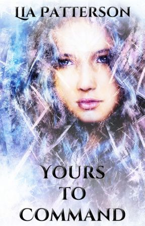 Yours to Command by LiaPatterson