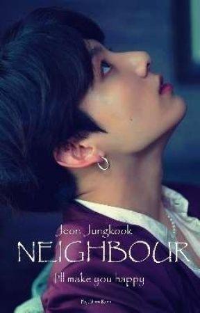 NEIGHBOUR // Jeon Jungkook by bangtaekook3
