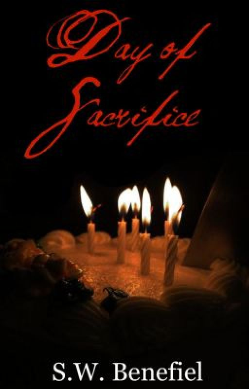 Day of Sacrifice (Day of Sacrifice #1) by Stacey_WB