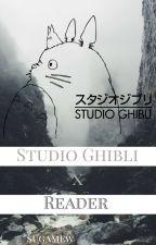Studio Ghibli x Reader by sugamew
