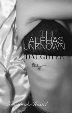 The Alphas Unknown Daughter by ASlaterr