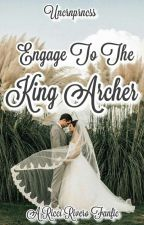 Engaged To The King Archer   Ricci Rivero by Uncrnprncss