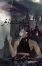Aleasa Lui by RoxaRoxanaRoxx