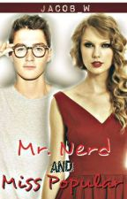 Mr. Nerd and Miss Popular by Jacob_W