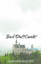 Back-Draft Camelot [DISCONTINUED] by KrazyReader17