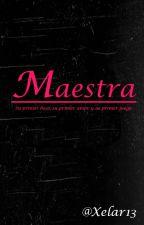 Maestra by Xelar13