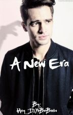 A New Era (Brendon Urie x Reader) by Hey_ItsYeBoiBeebo