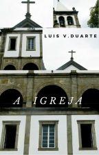 A Igreja - Conto by PecadoresAnonimos