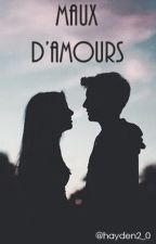 Maux d'amour by margo_mots