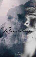Recuérdame by heartbrkrx