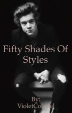 Fifty Shades Of Styles by VioletColonel