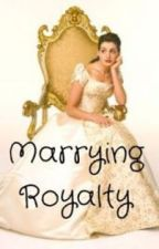 Marrying Royalty by AmbiBoo31