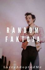 ◎Random Faktoja◎ by LarryAdoptedMe
