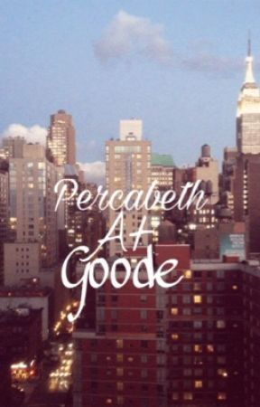 Percabeth at Goode by QueenMimi_Weasley
