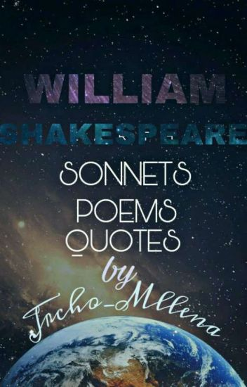 William Shakespeare Poems Quotes And Sonnets A Writer