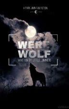 박 지민 • Werewolf {✅} by little_jiminie95