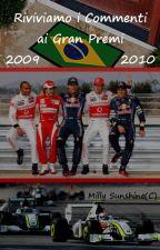 Riviviamo i Commenti ai Gran Premi: stagioni 2009 e 2010 by Sunshine295