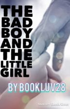 The Bad Boy and the Little Girl by bookluv28