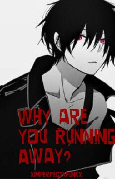 Why You Running Away? (Marshall Lee x Reader)