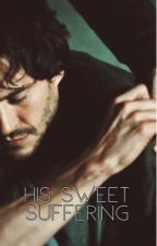 His Sweet Suffering // Hannigram by aDeathCabForBeauty