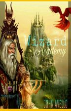 WIZARDS ACADEMY  by JohnAvello