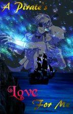 A Pirate's Love For Me - Billdip by PricklyTrash