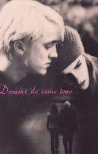 Dreams do come true (Dramione) by lupinspatrxnus